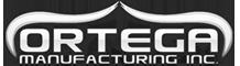 Ortega Manufacturing